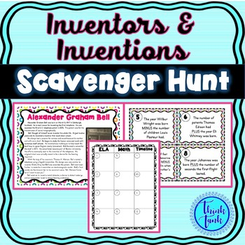 Inventors & Inventions Scavenger Hunt – Bell, Whitney, Edison, Ford, Franklin