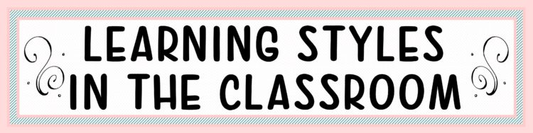 Learning Styles Blog