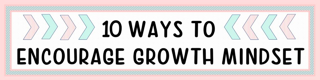 growth mindset ideas for students