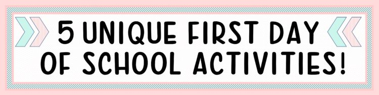 First Day of school activities - Back to school