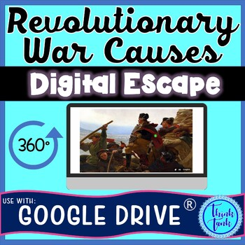 Revolutionary War Causes DIGITAL ESCAPE ROOM for Google Drive®