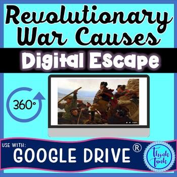 Revolutionary War Causes DIGITAL ESCAPE ROOM for Google Drive®