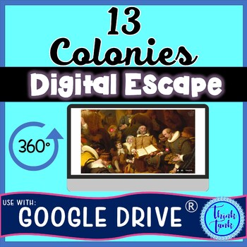 13 Colonies DIGITAL ESCAPE ROOM for Google Drive®