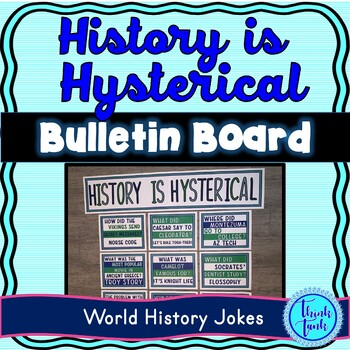 World History Jokes Bulletin Board – Classroom Posters
