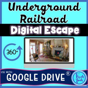 Underground Railroad DIGITAL ESCAPE ROOM For Google Drive®