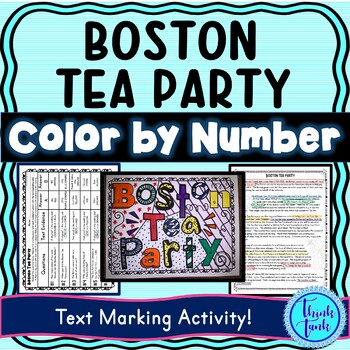 Boston Tea Party Color by Number, Reading Passage and Text Marking