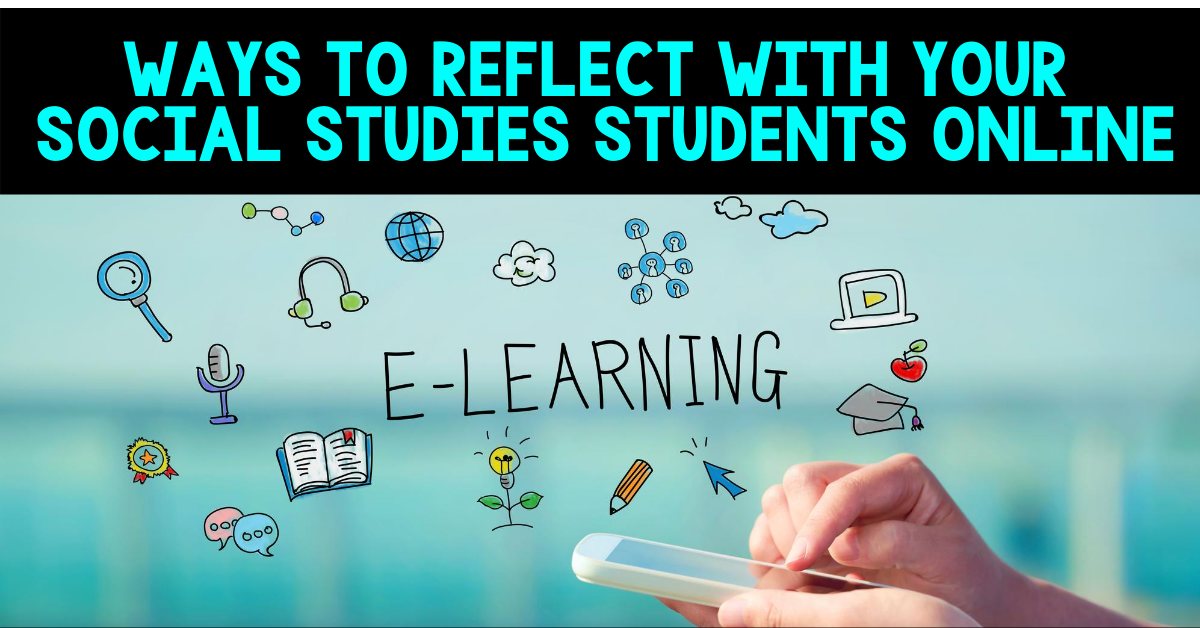 ways to reflect with your social studies students online blog cover