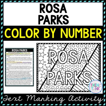 Rosa Parks Color by Number, Reading Passage and Text Marking